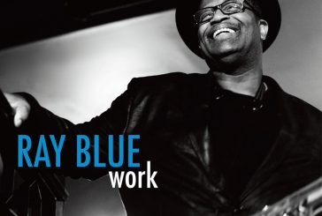 Ray Blue<br/>Work<br/>Jazzheads, 2019