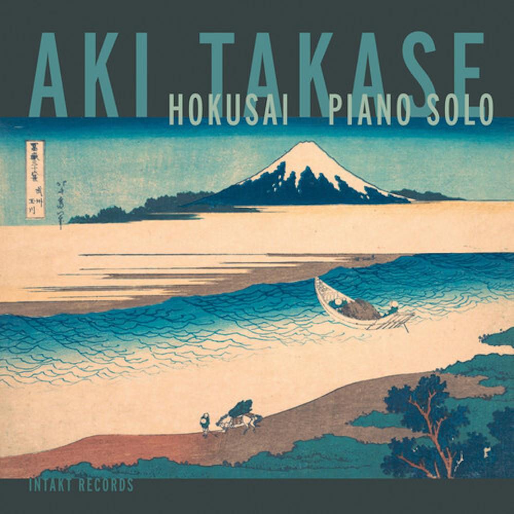 Aki Takase <br/> Hokusai: Piano Solo<br/>Intakt, 2019