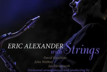 Eric Alexander<br/>With Strings<br/>High Note, 2019