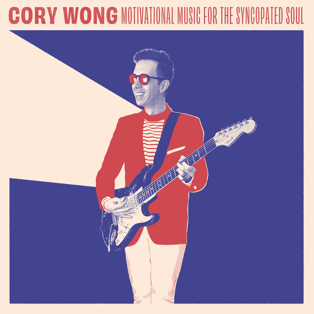 Cory Wong <br/> Motivational Music for the Syncopated Soul<br/>Auto, 2019