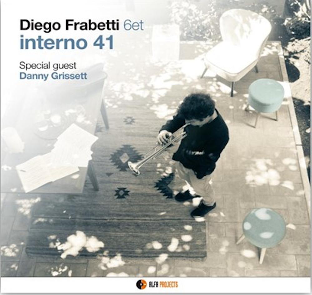Diego Frabetti 6et<br/>Interno 41<br/>AlfaMusic, 2019