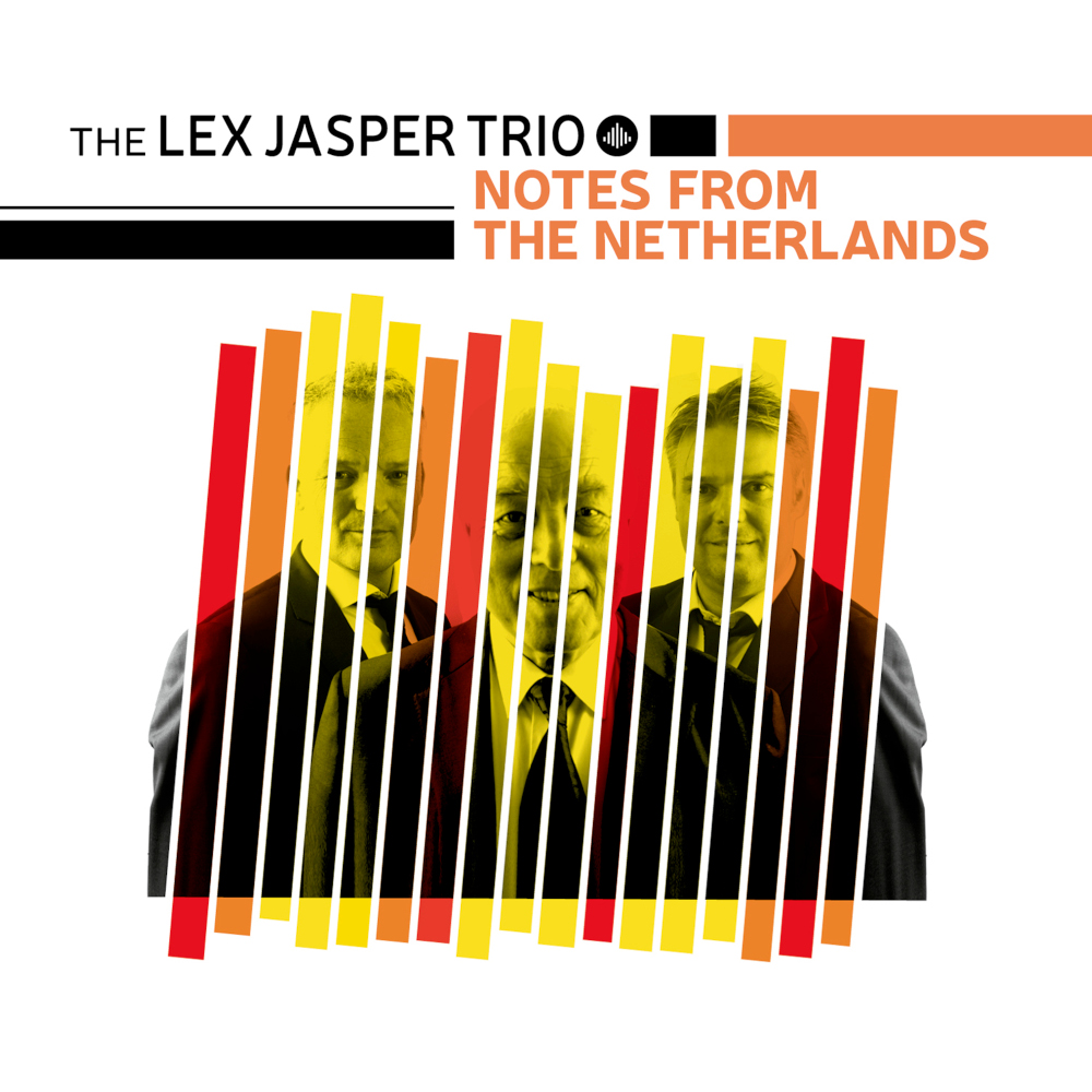 The Lex Jasper trio<br/>Notes from the Netherlands<br/>Challenge