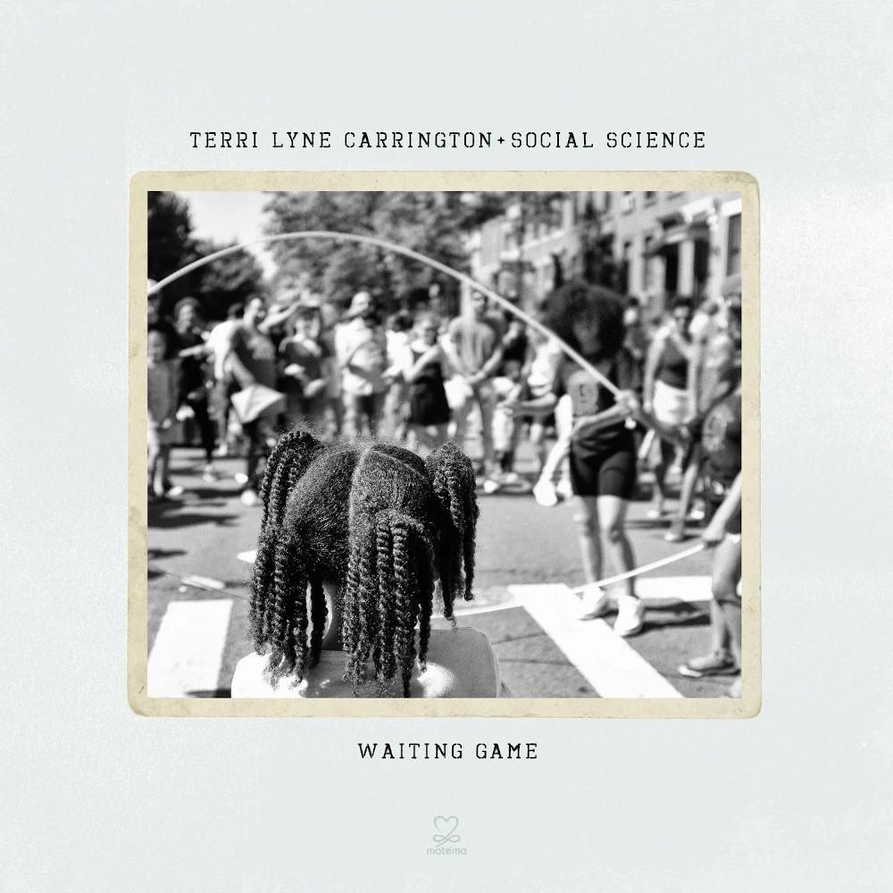 Terry Lyne Carrington e Social Science<br/>Waiting Game<br/>Motema, 2019