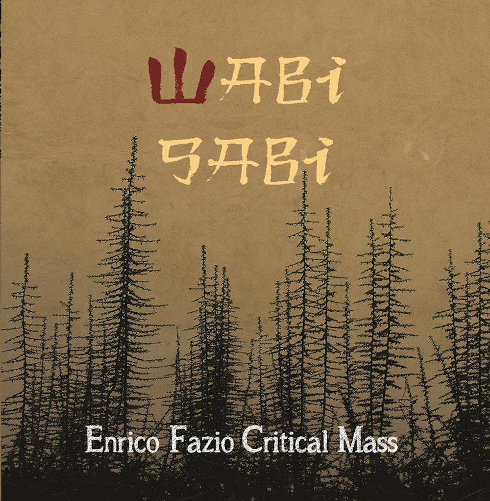 Enrico Fazio Critical Mass <br/>Wabi Sabi<br/>Leo, 2019