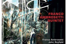 Franco Ambrosetti 5et<br/>Long Waves<br/>Unit, 2019