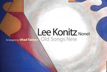 Lee Konitz Nonet <br/>Old Songs New<br/>Sunnyside, 2019