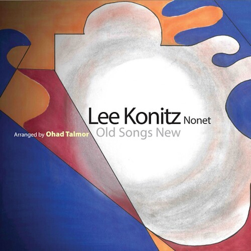 Lee Konitz Nonet <br/>Old Songs New<br/>Sunnyside, 2019