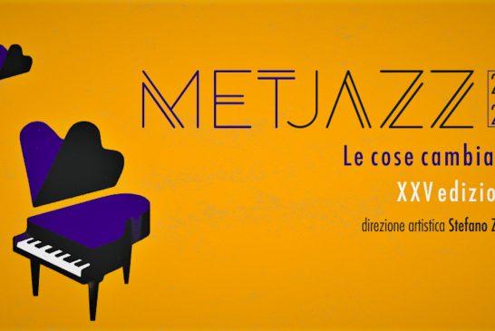 I venticinque anni del festival MetJazz