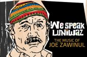 Scott Kinsey<br/>We Speak Luniwaz: The Music of Joe Zawinul<br/>Whirlwind, 2019