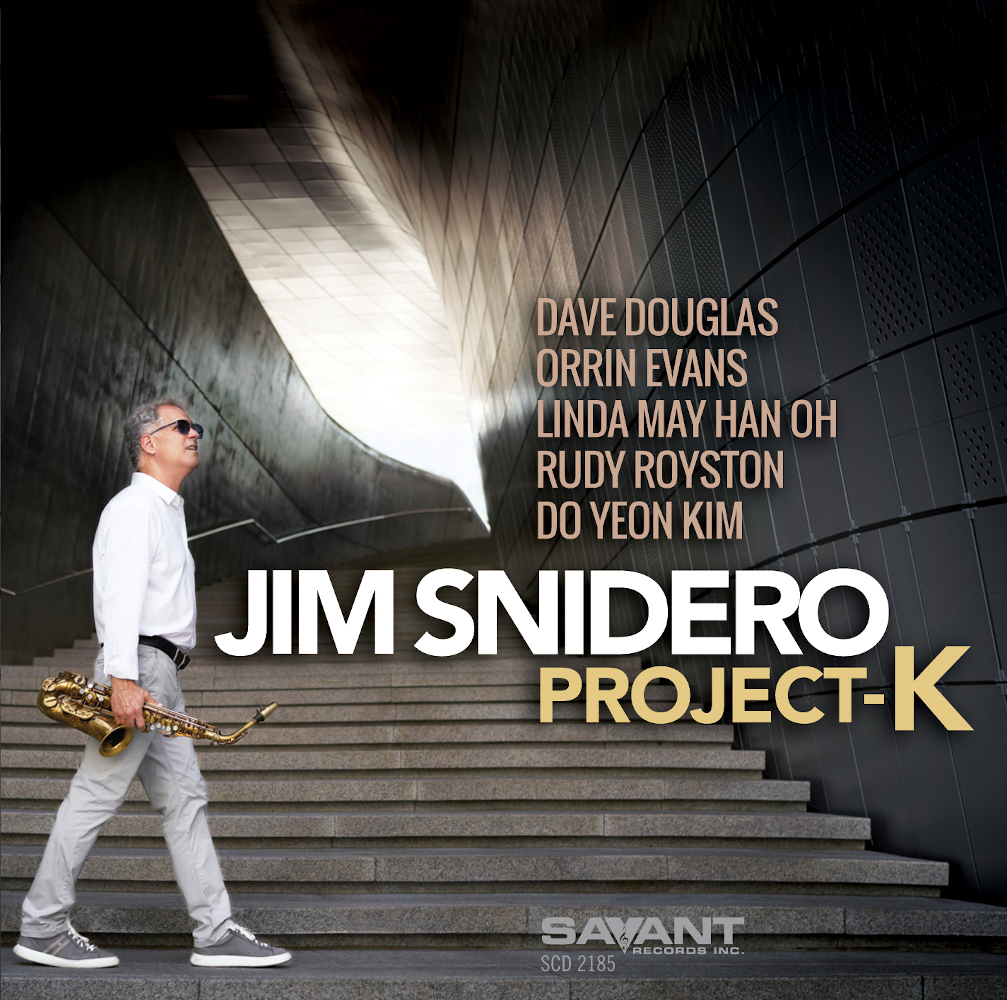 Jim Snidero <br/>Project K<br/> Savant, 2020