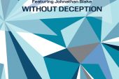 Kenny Barron, Dave Holland, Johnathan Blake<br/>Without Deception<br/>Dare2, 2020