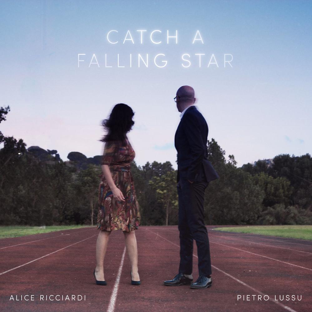 Alice Ricciardi, Pietro Lussu<br/>Catch A Falling Star<br>Gibigiana, 2019