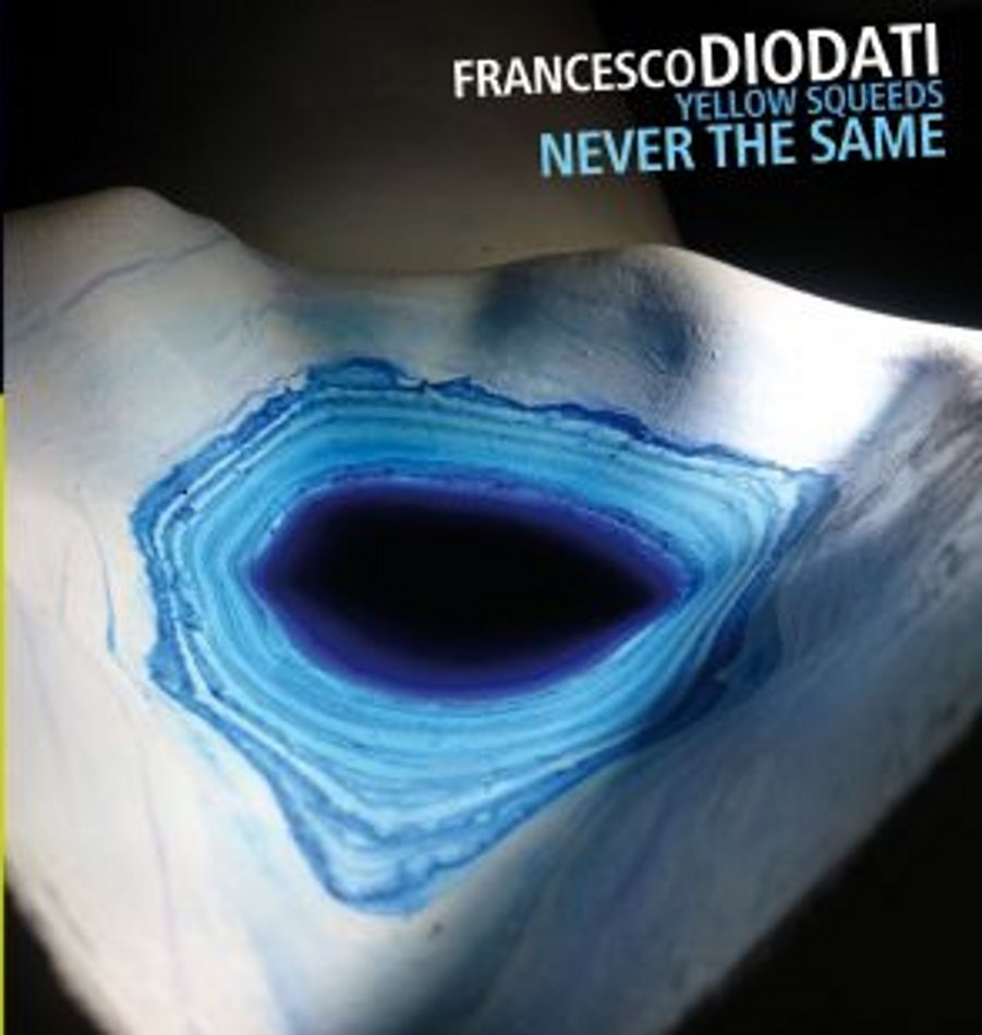 Luciano Vanni<br/>Francesco Diodati Yellow Squeeds – Never The Same<br/> Editor's Pick
