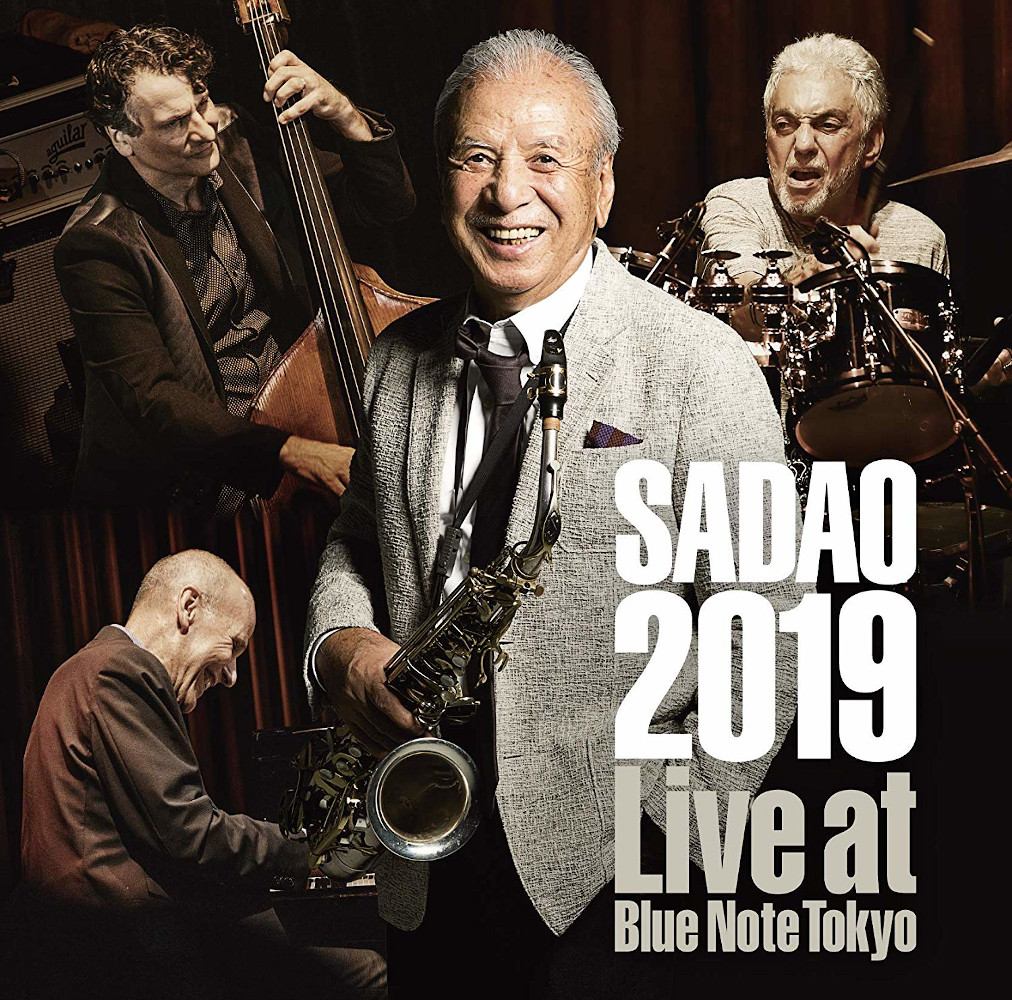 Sadao Watanabe<br/>Live at Blue Note Tokyo 2019<br/>Victor, 2019