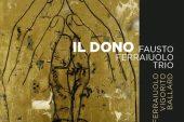 Fasto Ferraiuolo<br/>Il Dono<br/>Abeat, 2020