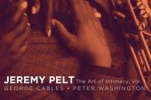Jeremy Pelt <br/>The Art Of Intimacy, Vol. 1<br/>HighNote, 2020