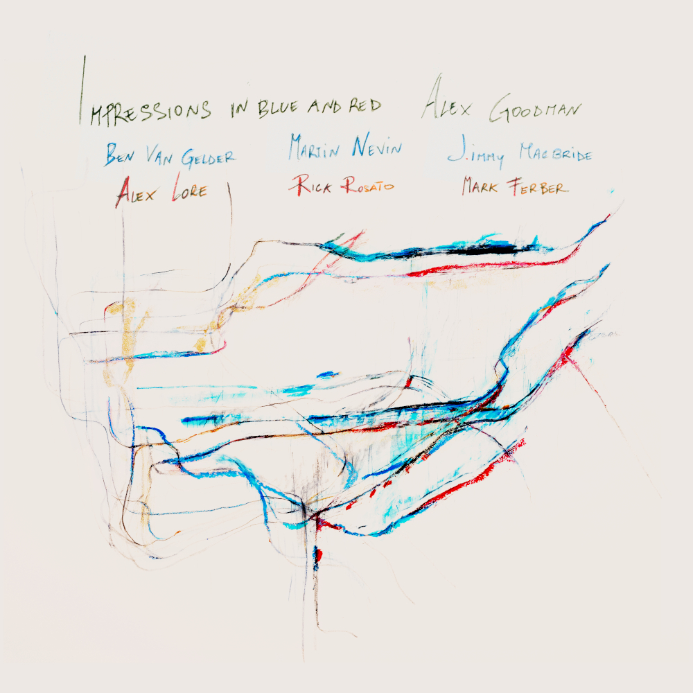 Alex Goodman<br/>Impressions in Blue and Red<br/>Outside In Music , 2020