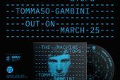 Tommaso Gambini<br/>The Machine Stops<br/>Workin' Label, 2020