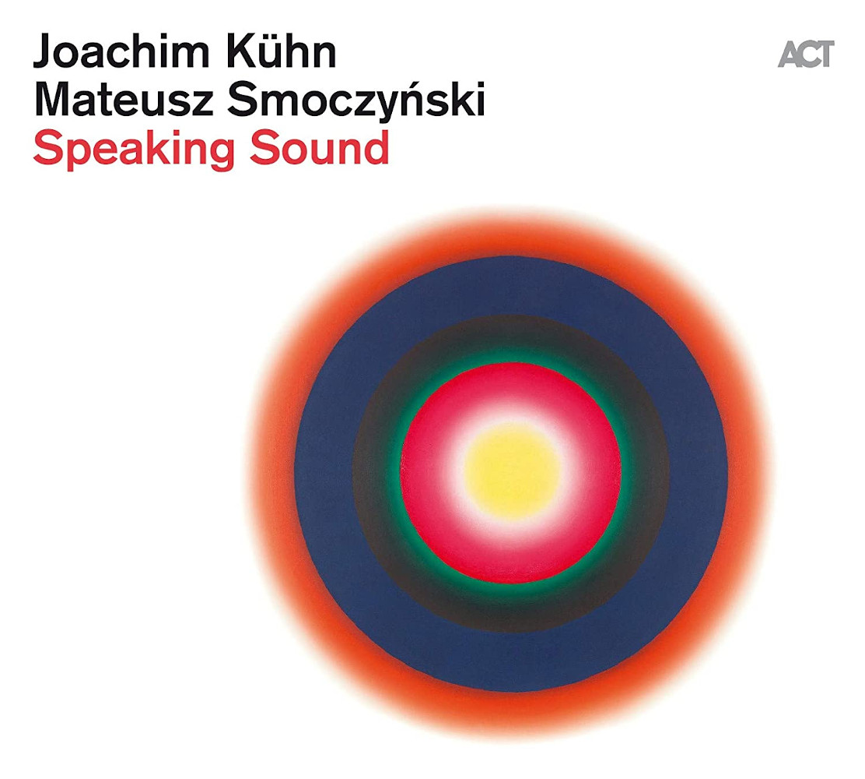 Joachim Kühn, Mateusz Smoczyński<br/>Speaking Sound<br/>ACT, 2020