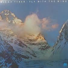 McCoy Tyner<br/>Fly With The Wind<br/>