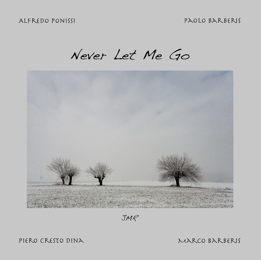 Barberis, Cresto Dina, Ponissi<br/>Never Let Me Go<br/>Jazz Mobile, 2019