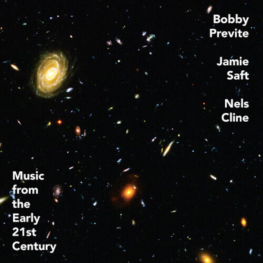 Bobby Previte, Jamie Saft, Nels Cline<br/>Music From the Early 21st Century<br/>Rarenoise, 2020