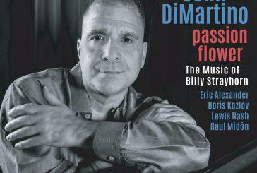John DiMartino <br/>Passion Flower: The Music Of Billy Strayhorn<br/>Sunnyside, 2020
