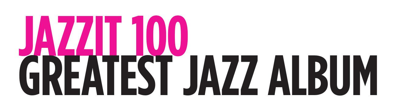 """""""JAZZIT AWARDS 2019 > GREATEST JAZZ ALBUM"""""""