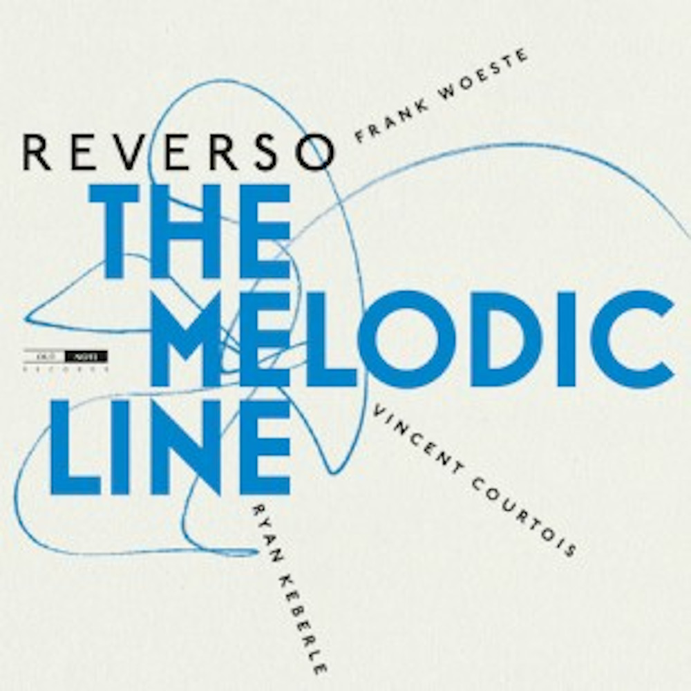 Reverso<br/>The Melodic Line <br/>Out Note , 2020