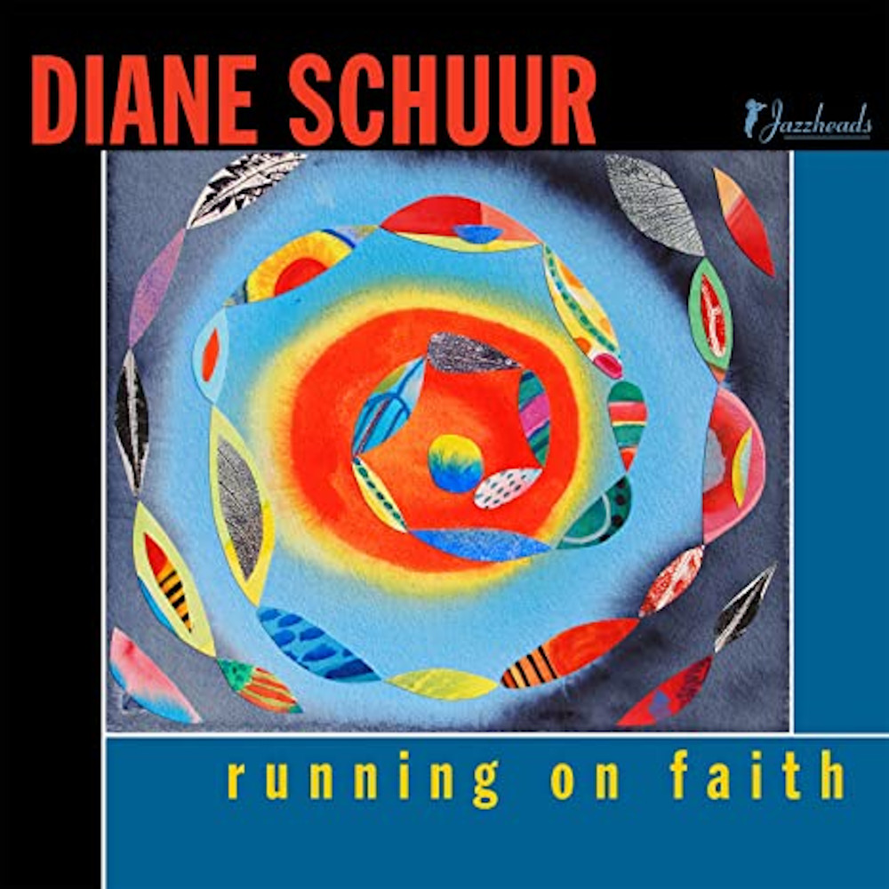 Diane Schuur<br/>Running On Faith<br/>Jazzheads, 2020