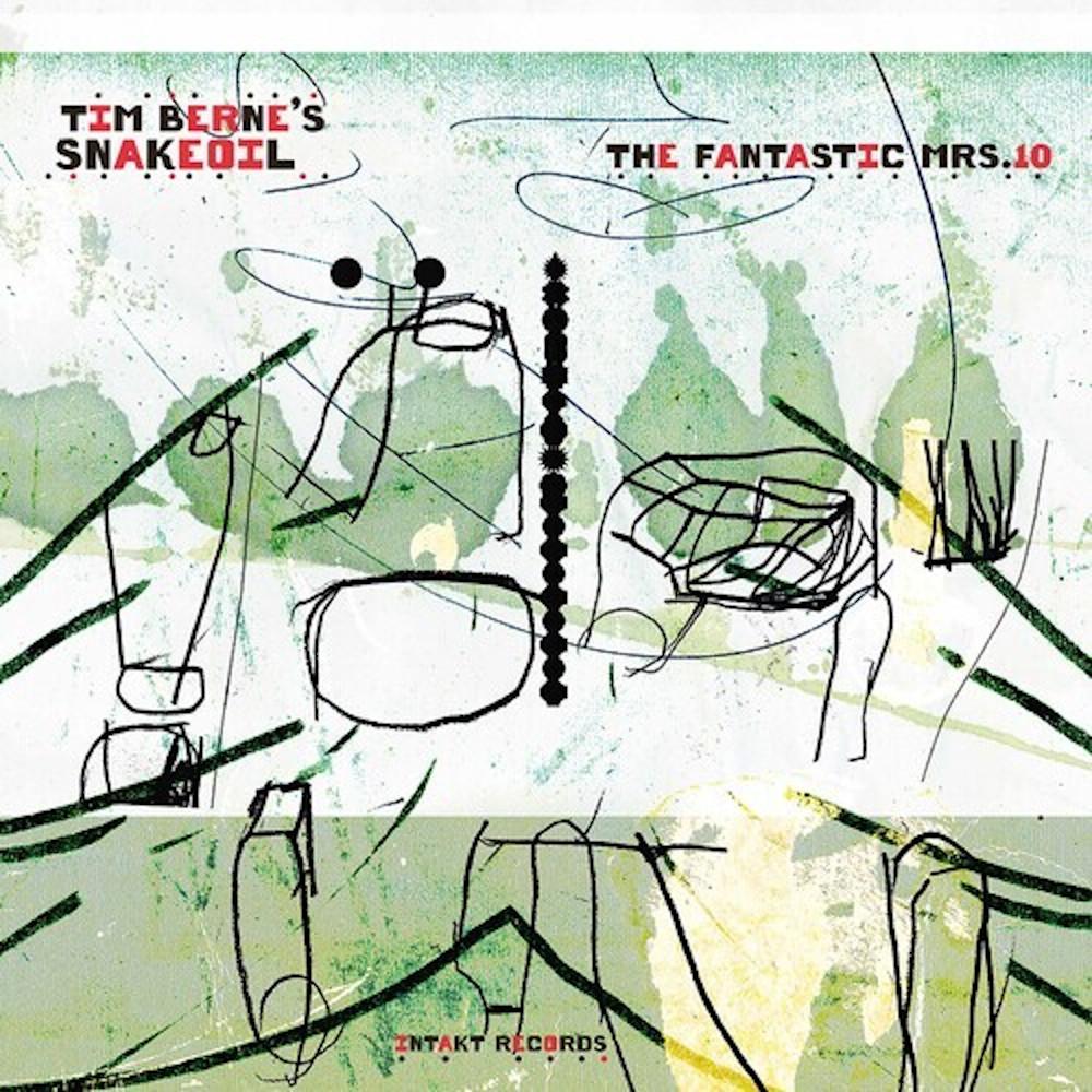 Tim Berne's Snakeoil<br/>The Fantastic Mrs. 10<br/>Intakt, 2020