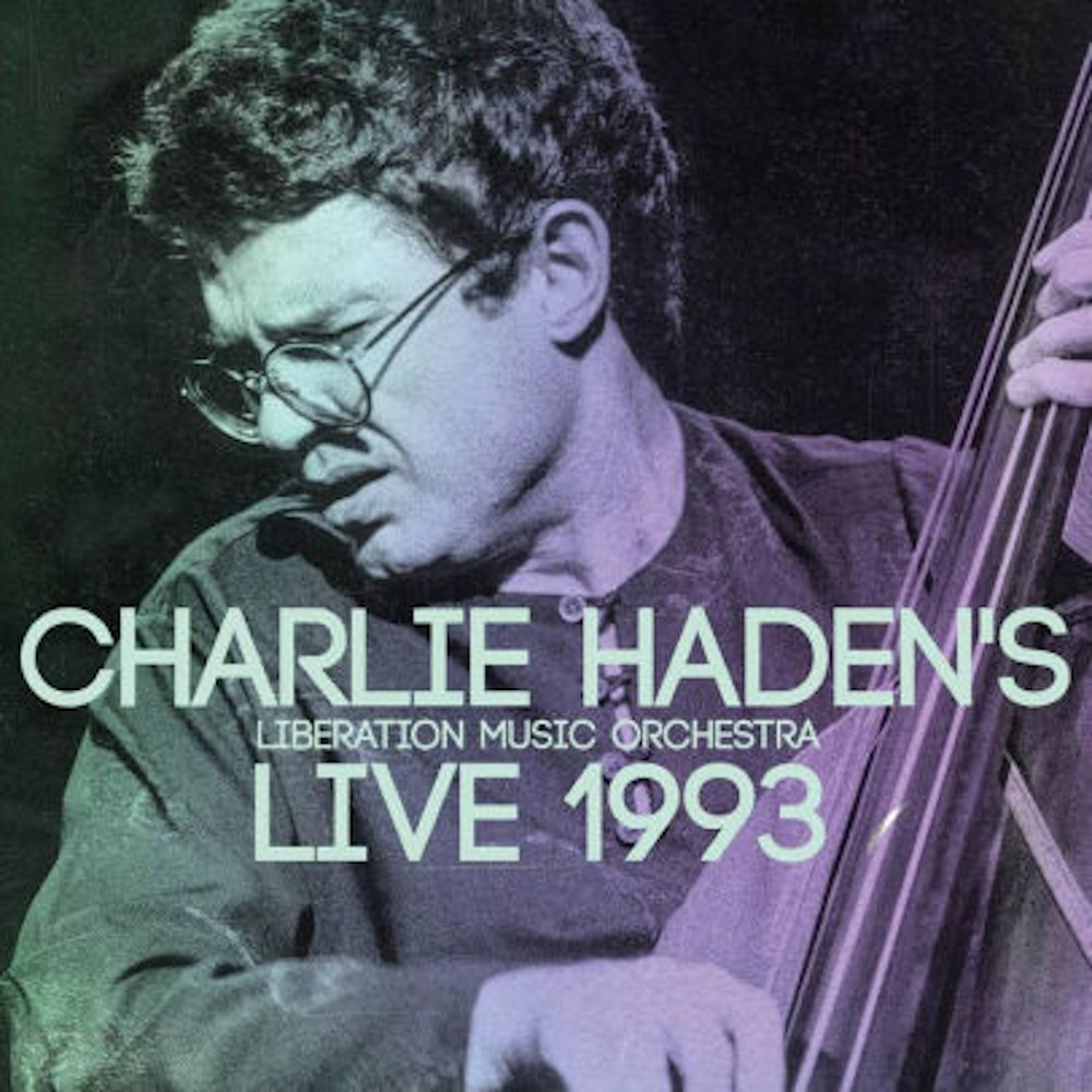 Charlie Haden's Liberation Music Orchestra<br/>Live 1993<br/>Equinox, 2020