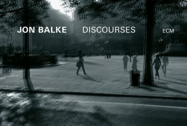 Jon Balke<br/>Discourses<br/>ECM, 2020