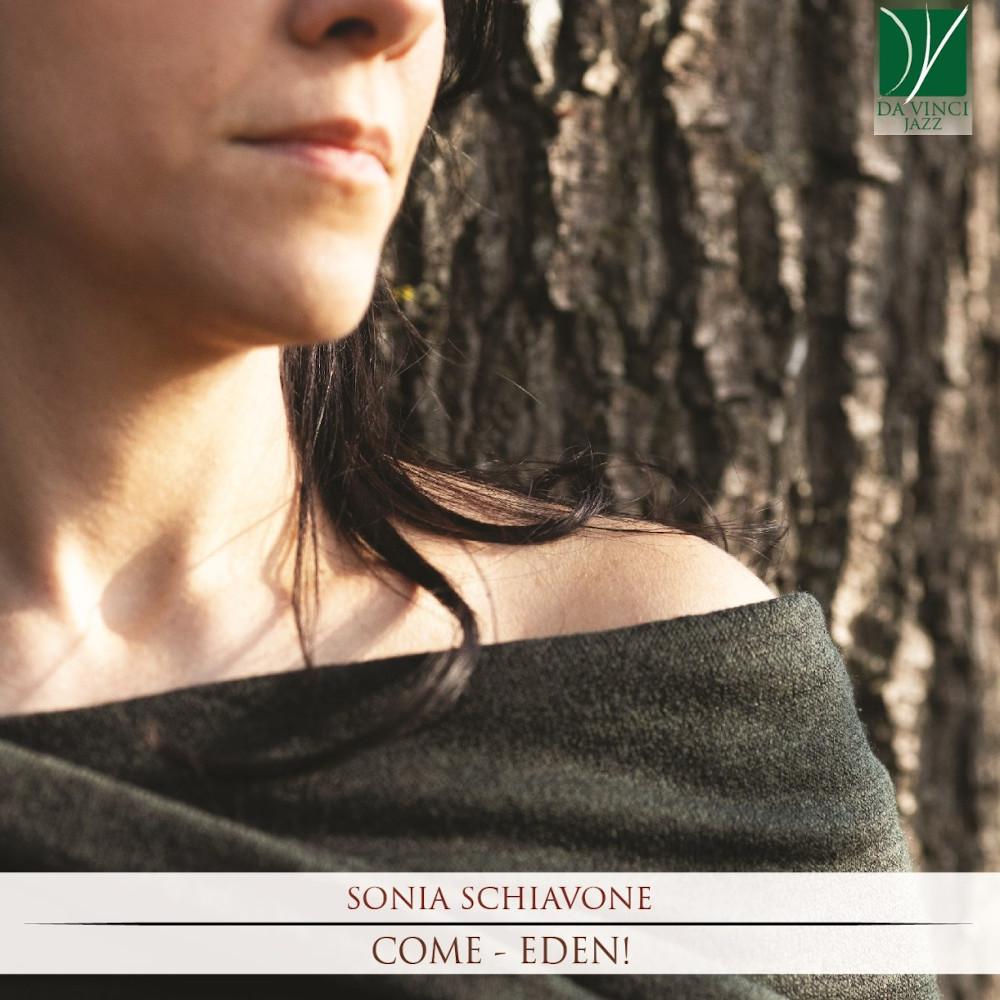 Sonia Schiavone <br/>Come – Eden!<br/> Da Vinci, 2020