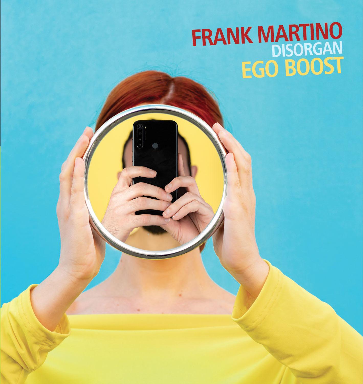 Frank Martino; Disorgan<br/>Eg Boost<br/>AUAND, 2020