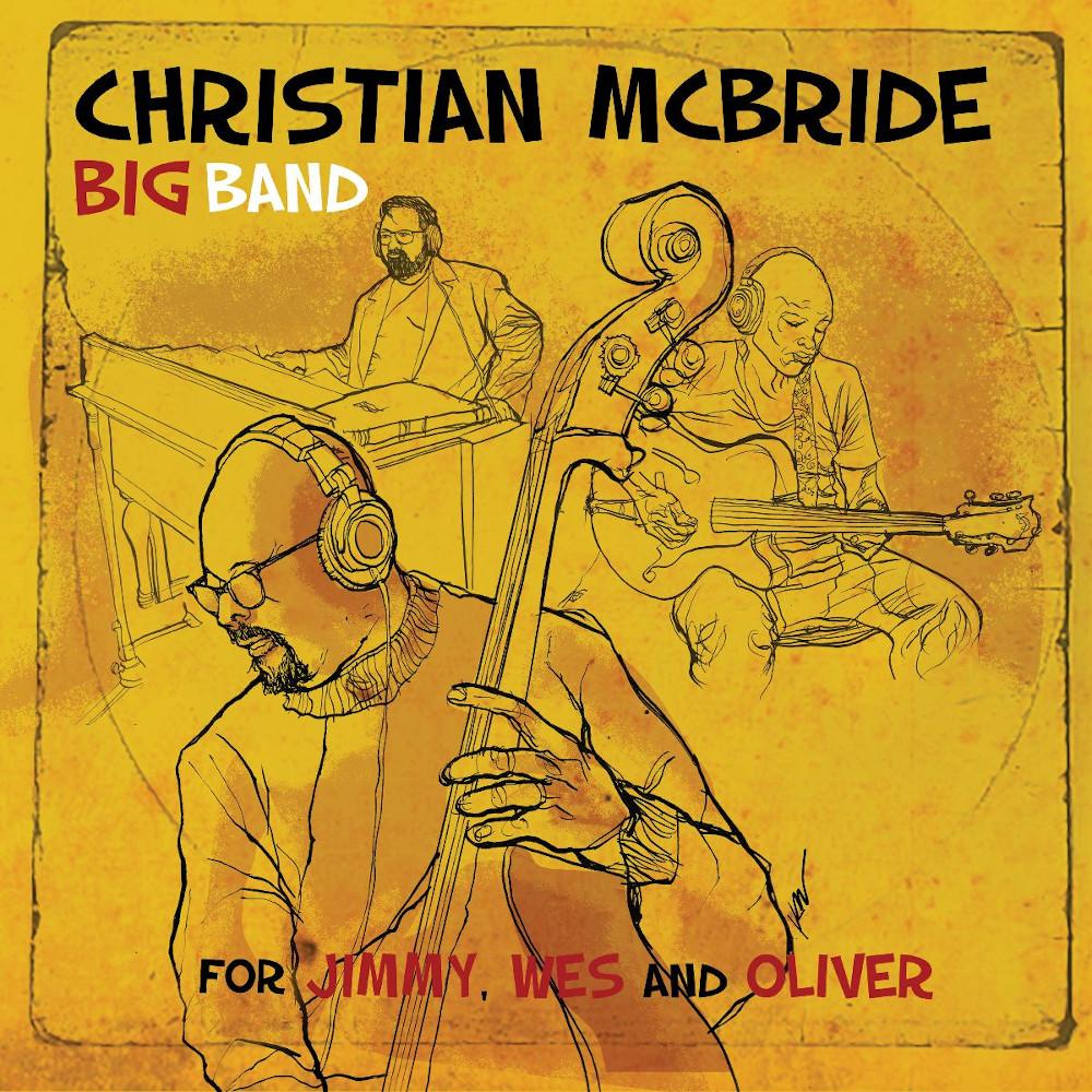 Christian McBride Big Band <br/>Medgar Evers' Blues