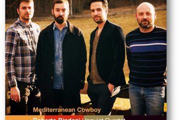 Roberto Bindoni Unquiet Quartet<br/>Mediterranean Cowboy<br/>AlfaMusic, 2020