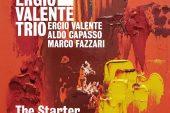 Luciano Vanni<br/>Ergio Valente Trio - The Starter <br/> Editor's Pick