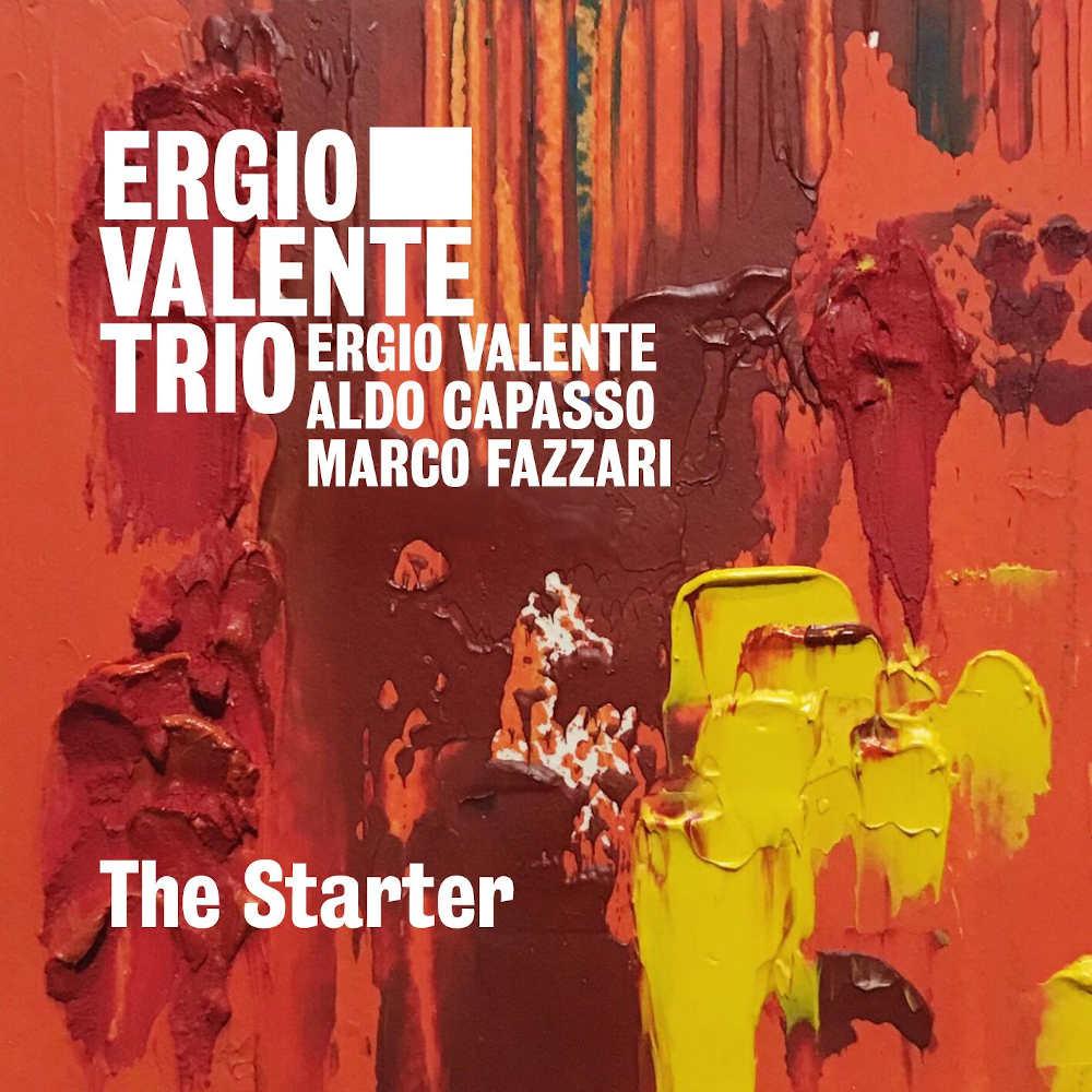Luciano Vanni<br/>Ergio Valente Trio – The Starter <br/> Editor's Pick