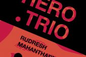 Rudresh Mahanthappa<br/>Hero Trio<br/>Whirlwind, 2020