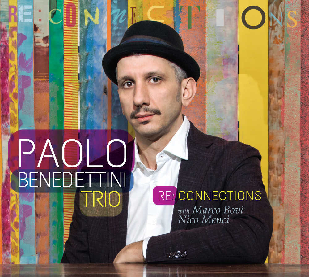 Paolo Benedettini Trio<br/>Re: Connections<br/>Auto, 2020