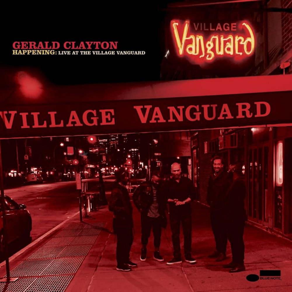 Gerald Clayton<br/> Happening: Live At The Village Vanguard<br/> Blue Note, 2020