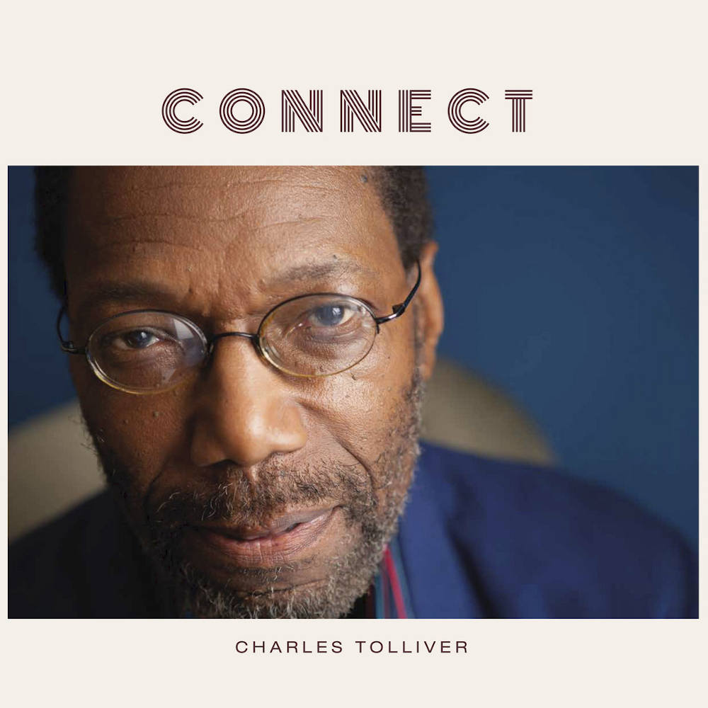 Charles Tolliver<br/>Connect<br/>Gearbox, 2020