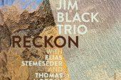 Luciano Vanni<br/>Jim Black - Reckon<br/> Editor's Pick