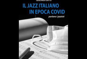 Gerlando Gatto<br/>Il jazz italiano in epoca Covid<br/>GG edizioni, 2020
