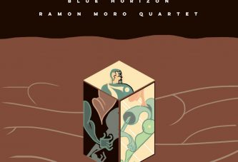 Ramon Moro Quartet<br/>Blue Horizon<br/>AUT, 2020