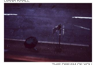 Diana Krall<br/>This Dream Of You<br/>Verve, 2020
