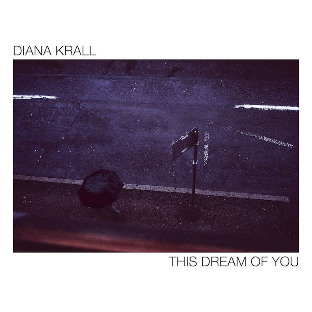 Diana Krall<br/>This Dream Of You<br/>Verve, 2020