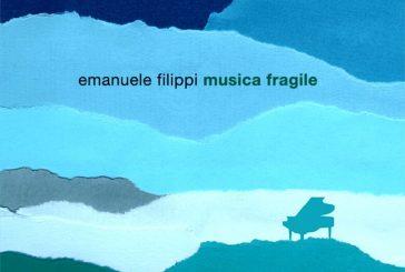 Emanuele Filippi<br/>Musica Fragile<br/>Artesuono, 2020