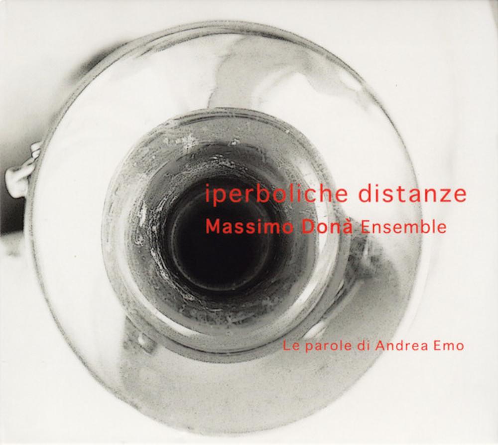 Massimo Donà Ensemble<br/>Iperboliche distanze<br/>Caligola, 2020